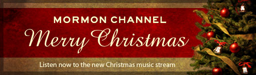 Christmas Music on Mormon Channel Radio