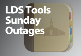 LDS Tools Sunday Outages