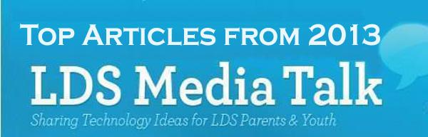 Top LDSMediaTalk Articles from 2013
