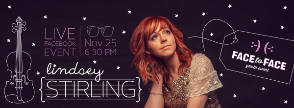 LDSface2face with Lindsey Stirling Nov. 25