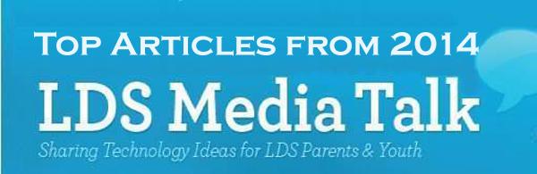 Thanks to Loyal LDS Media Talk Readers 2014