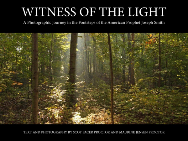 Witness of the Light iPad App: A Photographic Journey in the Footsteps of Joseph Smith