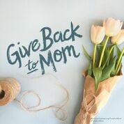 Mother's Day May 10, 2015: Time for Mom
