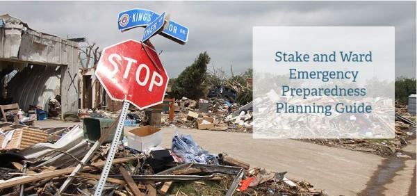 LDS Stake & Ward Emergency Preparedness Planning Guide