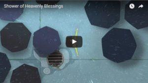Video: Shower of Heavenly Blessings
