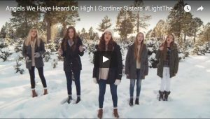 Gardiner Sisters Music Video: Angels We Have Heard On High #LightTheWorld