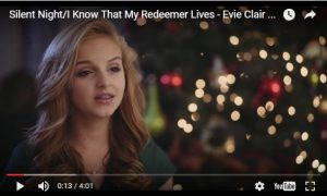 Christmas Music Video: Silent Night/I Know That My Redeemer Lives by Evie Clair #LightTheWorld
