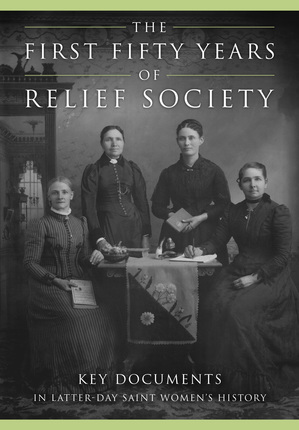First Fifty Years of Relief Society Book Now Online