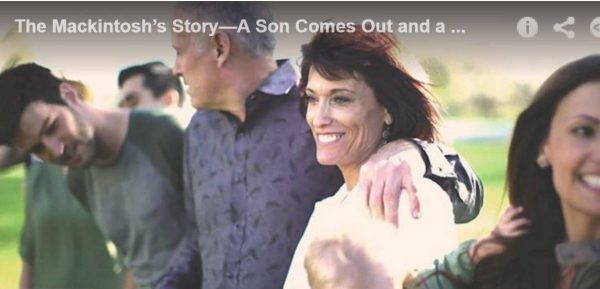 New Mormon and Gay Video: The Mackintosh's Story, A Son Comes Out and a Family Loves