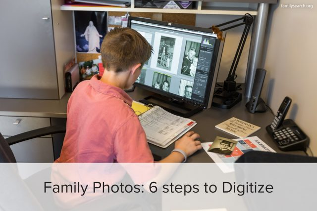 6 Steps to Digitizing Your Family Photos
