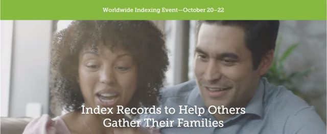 Worldwide FamilySearch Indexing Event Oct. 20-22