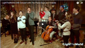 #LIGHTtheWORLD LIVE Concert with The Piano Guys & Friends