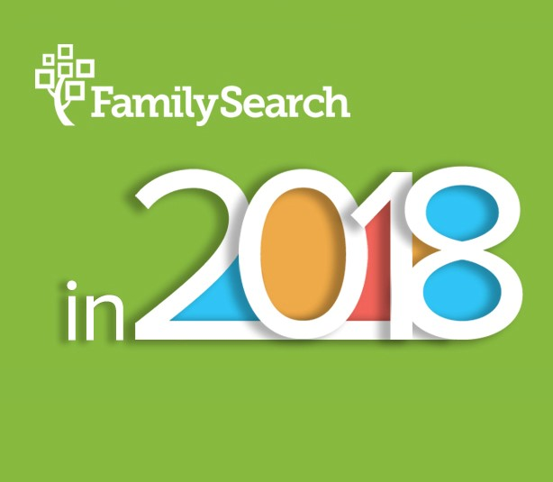 What's Coming from FamilySearch in 2018