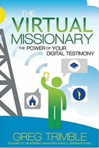 "Greg Trimble's Book ""The Virtual Missionary"""