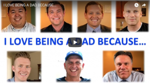 Father's Day Video: I Love Being a Dad Because…
