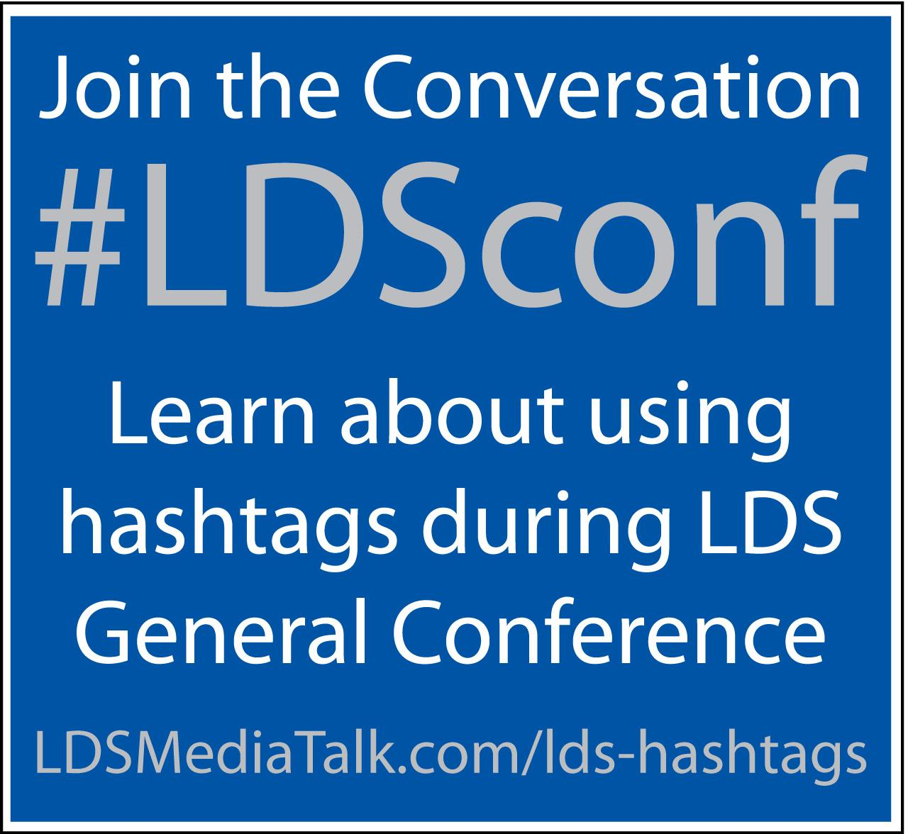 Hashtags for LDS General Conference