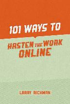 101 Ways to Hasten the Work Online, book by Larry Richman