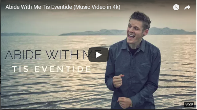 Music Video: Abide With Me Tis Eventide by Nick Sales