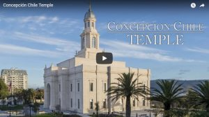 Music Video: Concepción, Chile LDS Temple