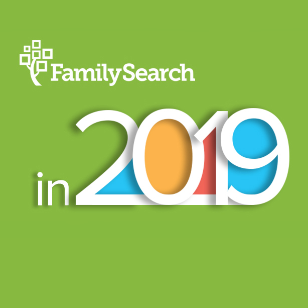 What's Coming to FamilySearch in 2019