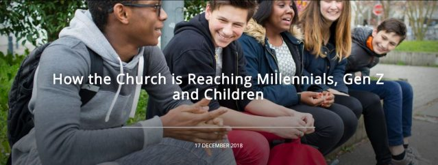 How the Church is Reaching Millennials, Gen Z, Children