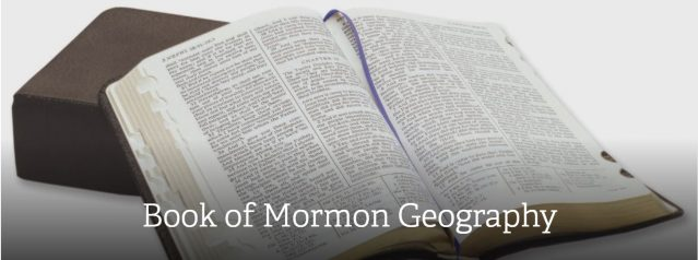 Church Publishes Statement About Geographic Location of Book of Mormon Events