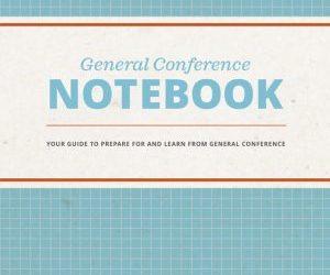General Conference Notebook, April 2019