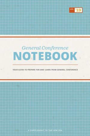 General Conference Notebook, April 2019