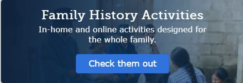Family History Activities for Your Family