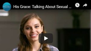 Video: His Grace: Talking About Sexual Abuse