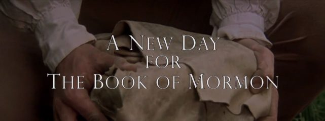 Video: New Day for the Book of Mormon