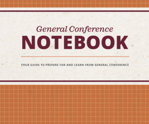 General Conference Notebook, October 2019