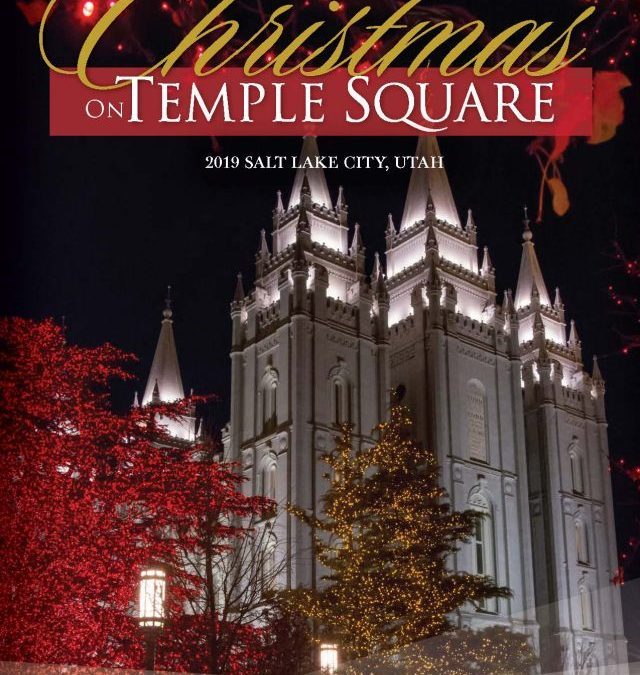 Christmas Events on Temple Square 2019