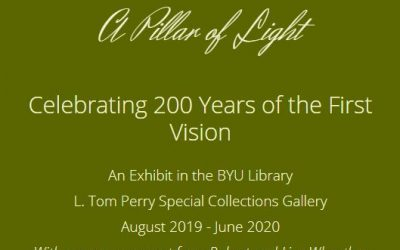 """BYU Exhibit """"A Pillar of Light"""" Celebrates 200 Years of the First Vision"""