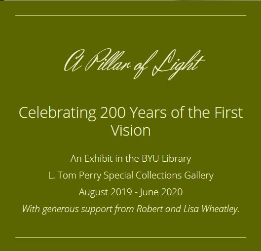 "BYU Exhibit ""A Pillar of Light"" Celebrates 200 Years of the First Vision"