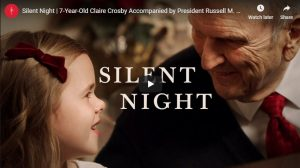 """Silent Night"" Duet by President Russell M. Nelson and Claire Crosby"