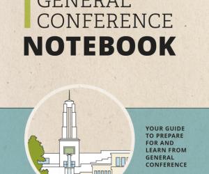General Conference Notebook April 2020 Helps Members Prepare