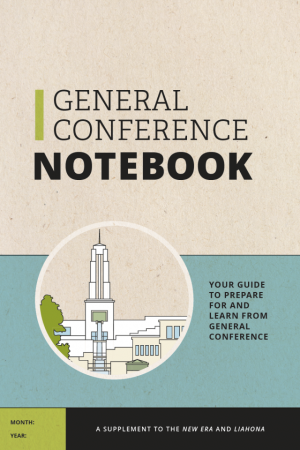 General Conference Notebook April 2020 Helps Members Prepare