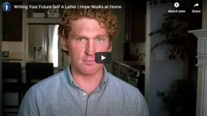 Hope Works Video: Writing Your Future Self A Letter, Stuart Edge