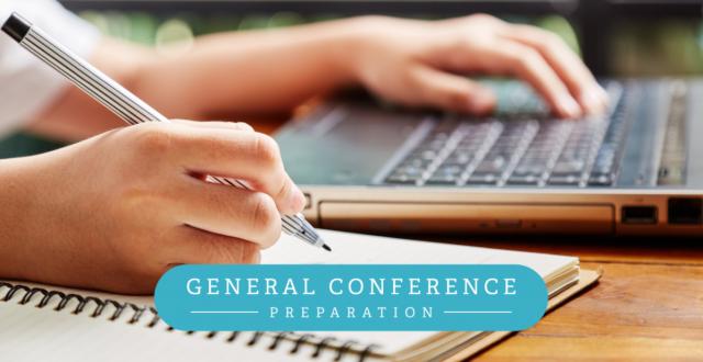 General Conference Preparation