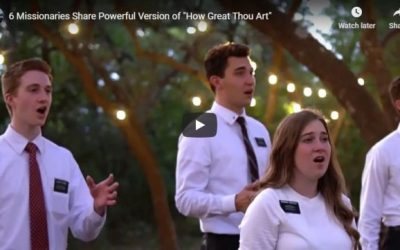 """6 Missionaries Share Powerful Version of """"How Great Thou Art"""""""