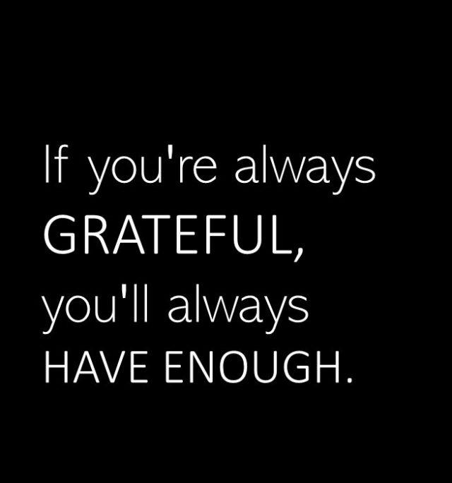 grateful-have-enough