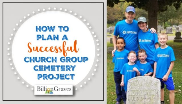 Cemetery Projects for Youth Groups & Families