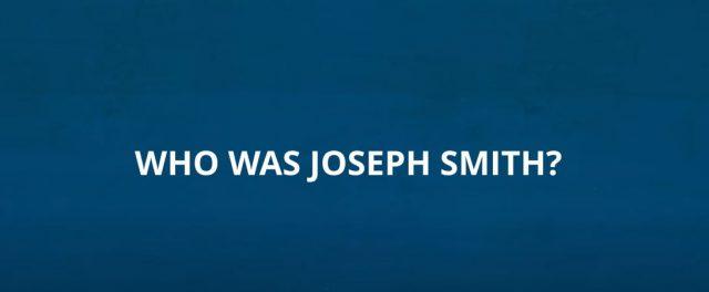 Video: Who was Joseph Smith?