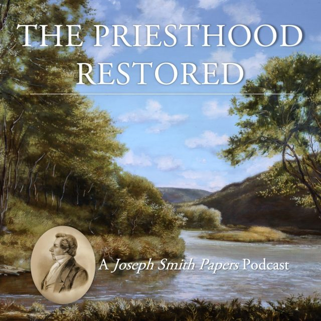 priesthood-restored-podcast