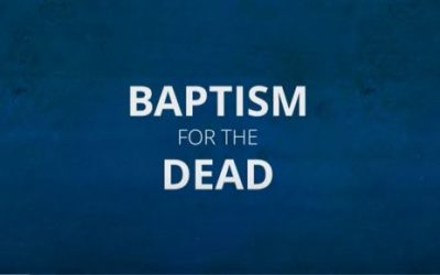 Video: What Latter-day Saints Believe About Baptism for the Dead