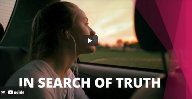 Video: In Search of Truth